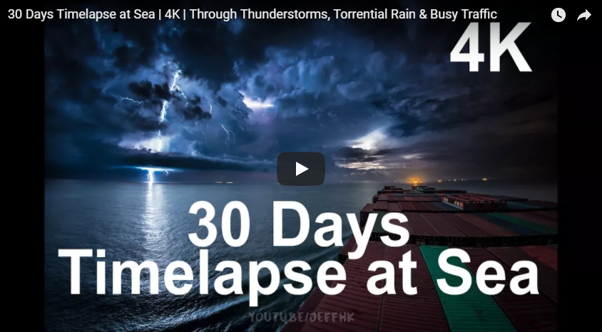 30 Days of Timelapse at Sea – The Extraordinary Beauty of the World